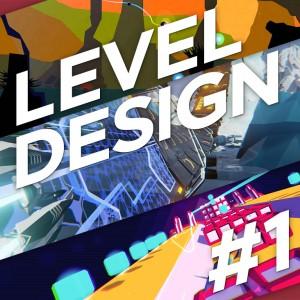 Level Design #1